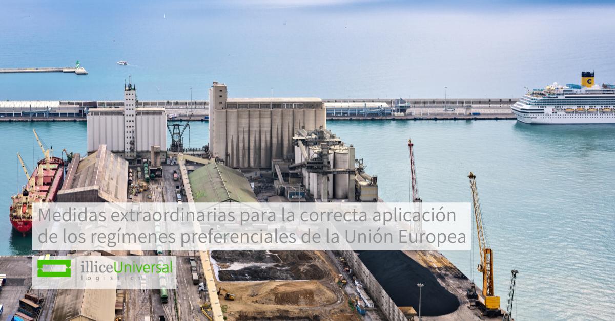 Medidas extraordinarias para la correcta aplicación de los regímenes preferenciales de la Unión Europea