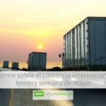 Informe sobre el comercio internacional_ tercera semana de mayo